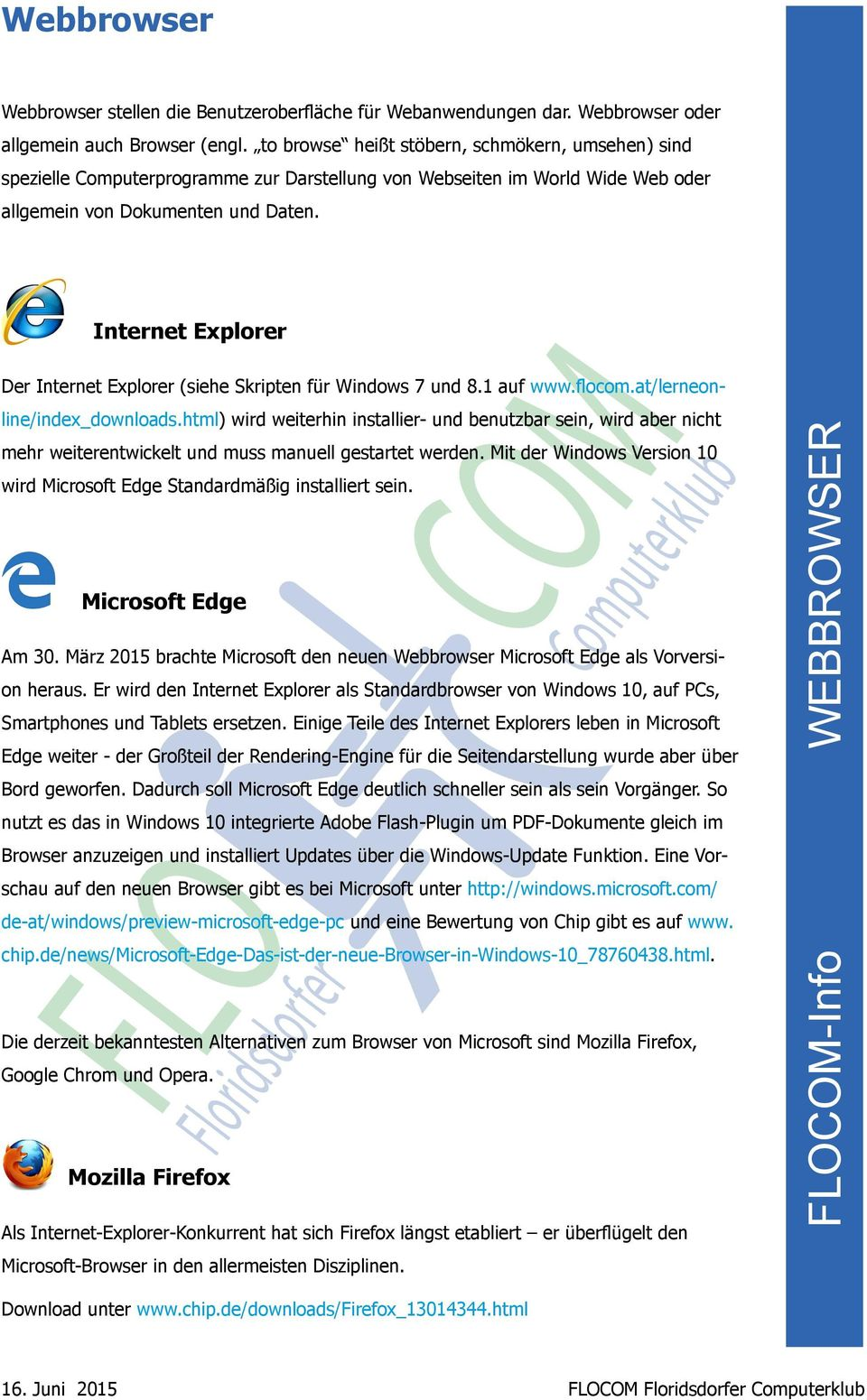 Internet Explorer Der Internet Explorer (siehe Skripten für Windows 7 und 8.1 auf www.flocom.at/lerneonline/index_downloads.