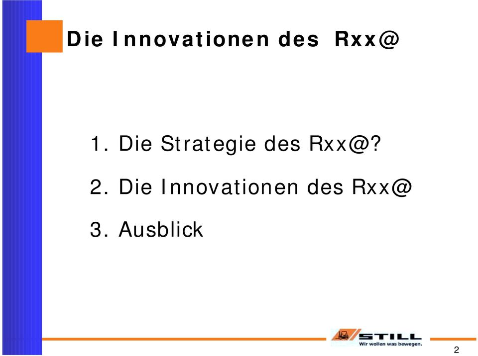 Die Strategie des Rxx@?