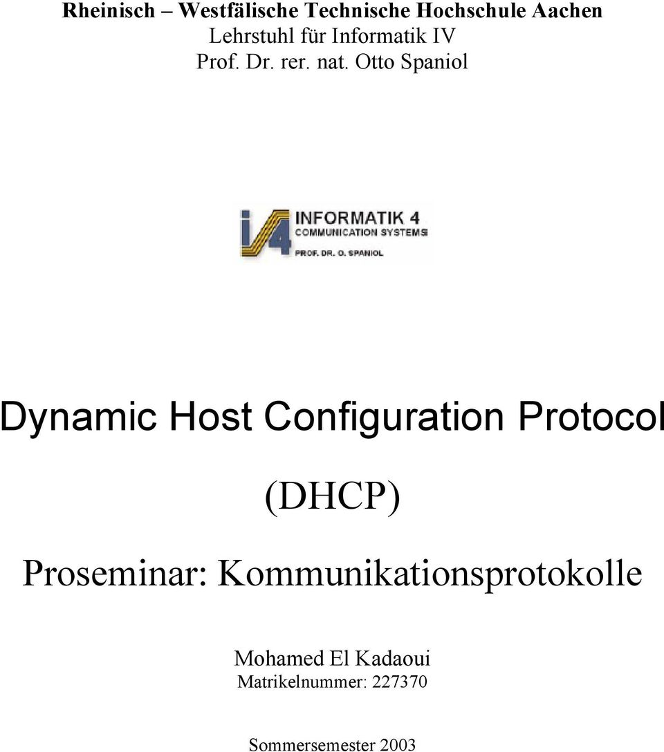 Otto Spaniol Dynamic Host Configuration Protocol (DHCP)