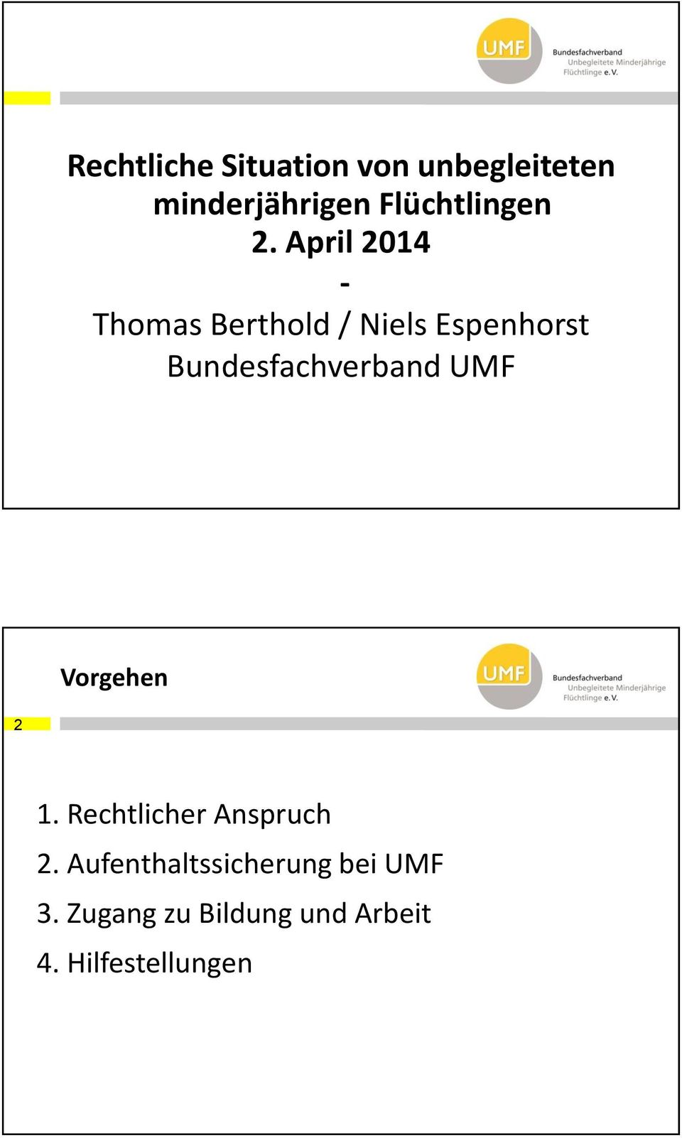 April 2014 - Thomas Berthold / Niels Espenhorst