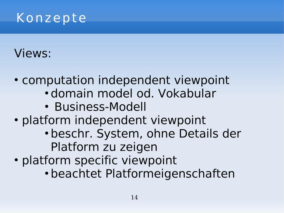Vokabular Business-Modell platform independent viewpoint