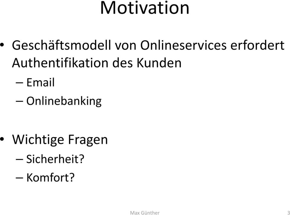 Authentifikation des Kunden Email
