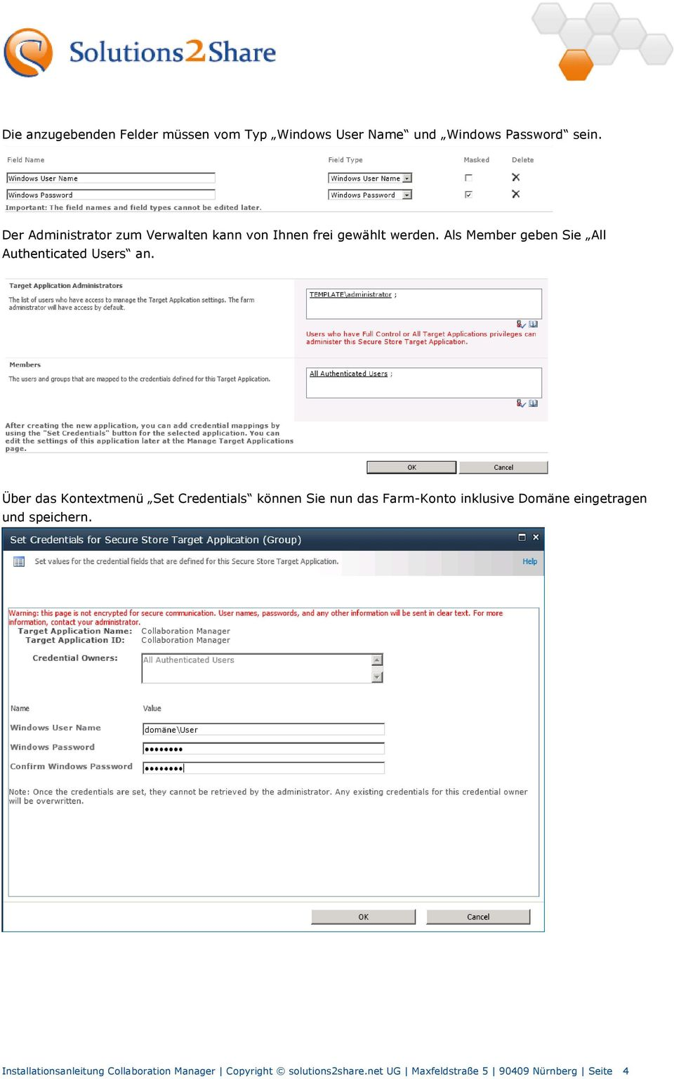 Als Member geben Sie All Authenticated Users an.