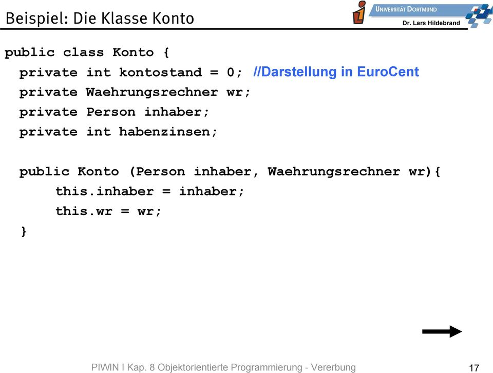 public class Konto { private int kontostand = 0; //Darstellung in EuroCent private