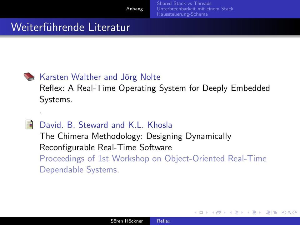 Embedded Systems.. David. B. Steward and K.L.