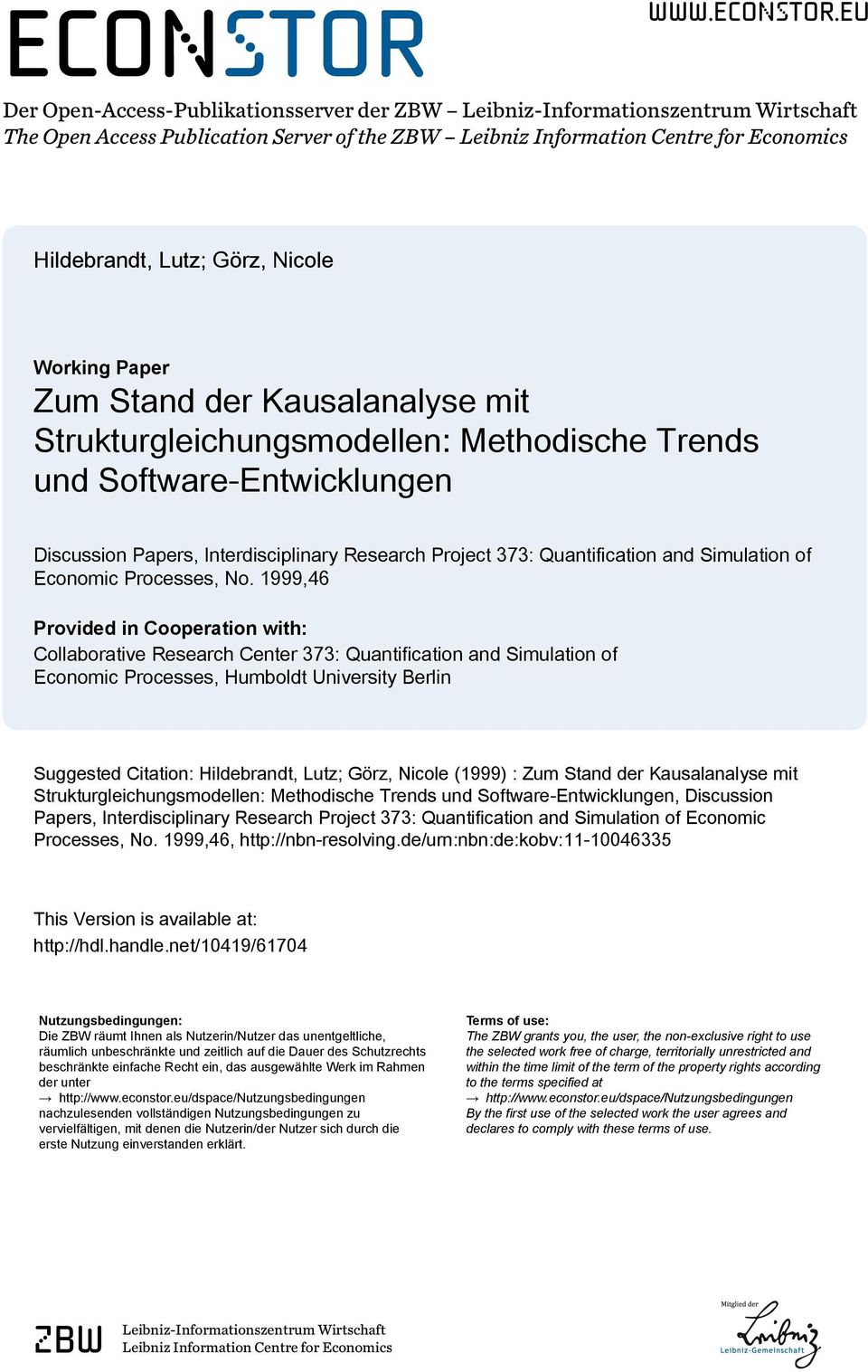 eu Der Open-Access-Publikationsserver der ZBW Leibniz-Informationszentrum Wirtschaft The Open Access Publication Server of the ZBW Leibniz Information Centre for Economics Hildebrandt, Lutz; Görz,