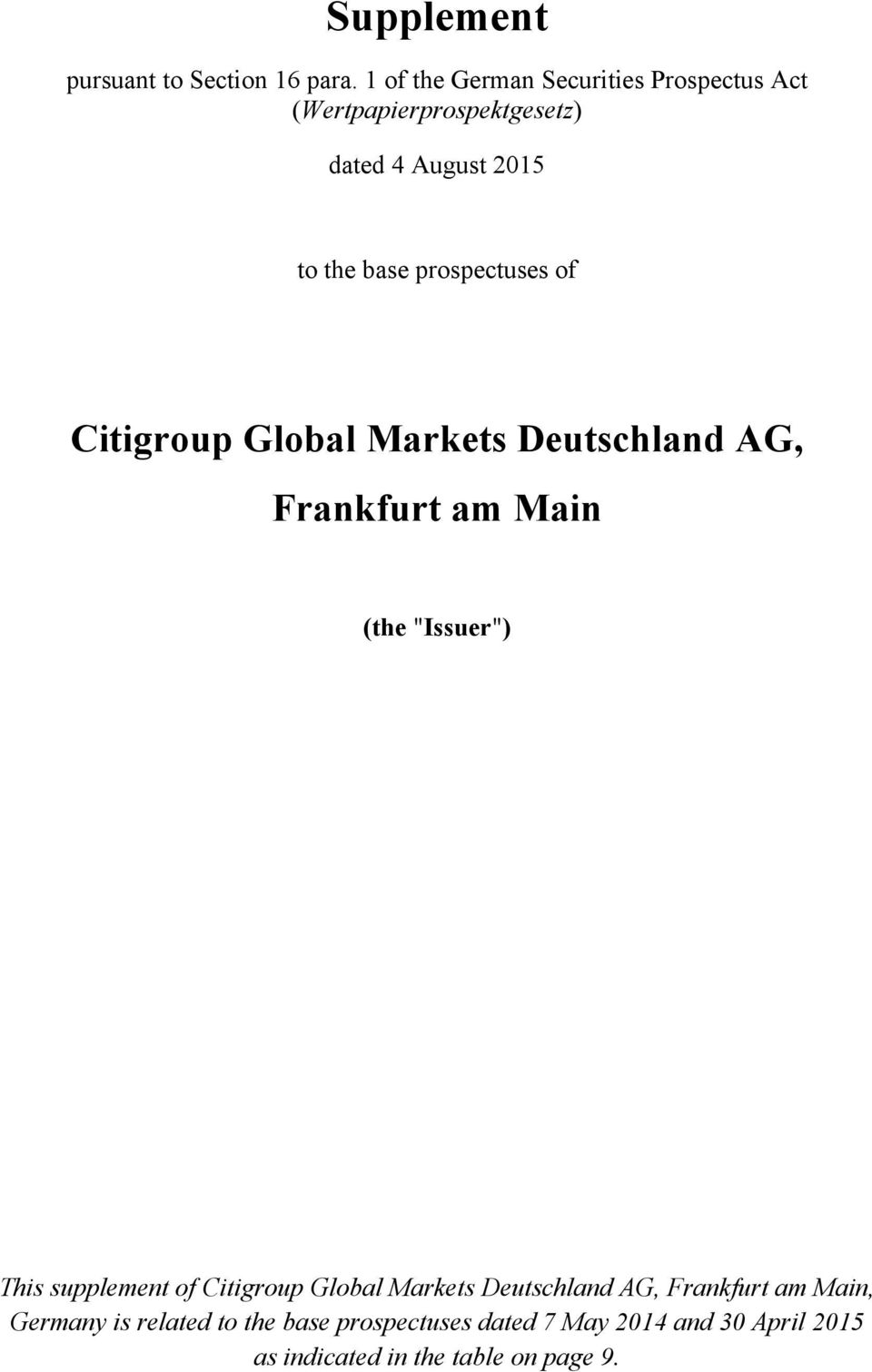 "prospectuses of Citigroup Global Markets Deutschland AG, Frankfurt am Main (the ""Issuer"") This supplement"