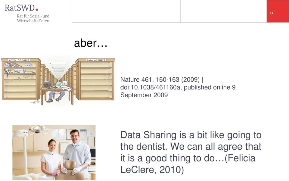 Data Sharing is a bit like going to the dentist.