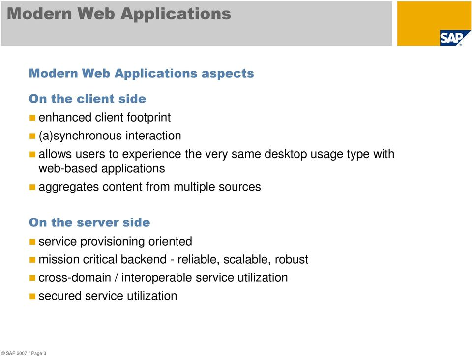 applications aggregates content from multiple sources On the server side service provisioning oriented mission