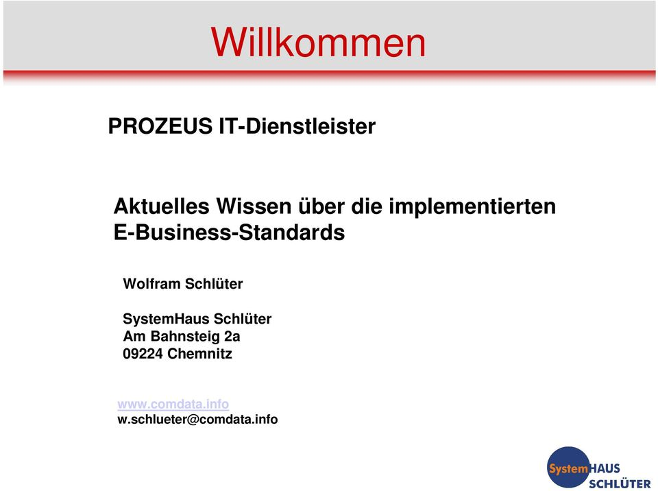 E-Business-Standards Wolfram Schlüter SystemHaus
