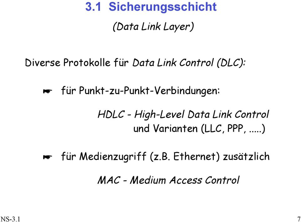 High-Level Data Link Control und Varianten (LLC, PPP,.