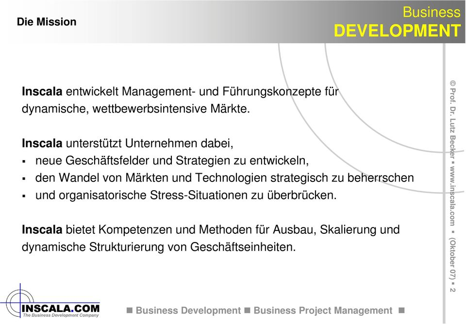 DEVELOPMENT. Business. Business DEVELOPMENT. Chancen nutzen und ...