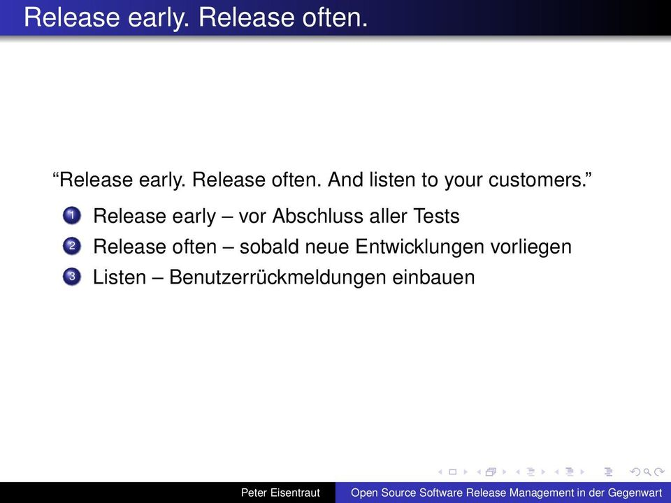 1 Release early vor Abschluss aller Tests 2 Release