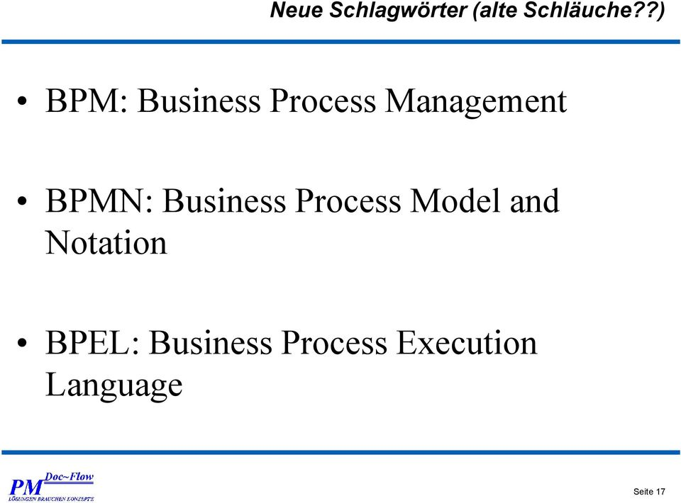 BPMN: Business Process Model and