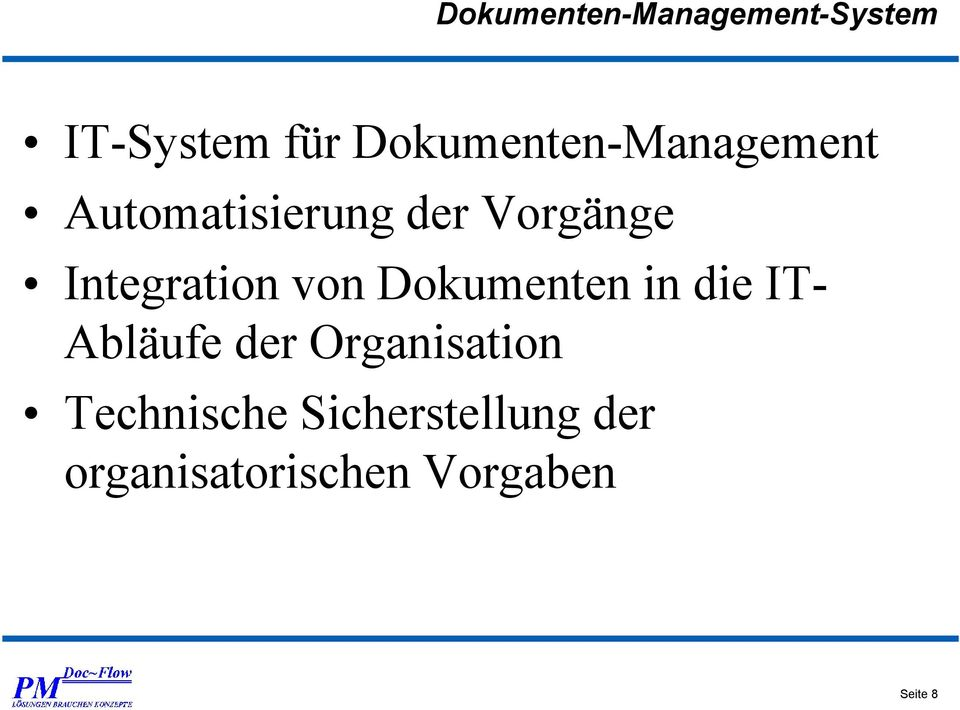Integration von Dokumenten in die IT- Abläufe der