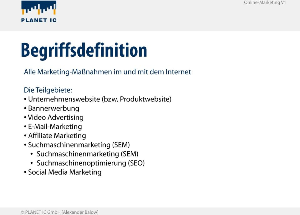 Produktwebsite) Bannerwerbung Video Advertising E-Mail-Marketing Affiliate