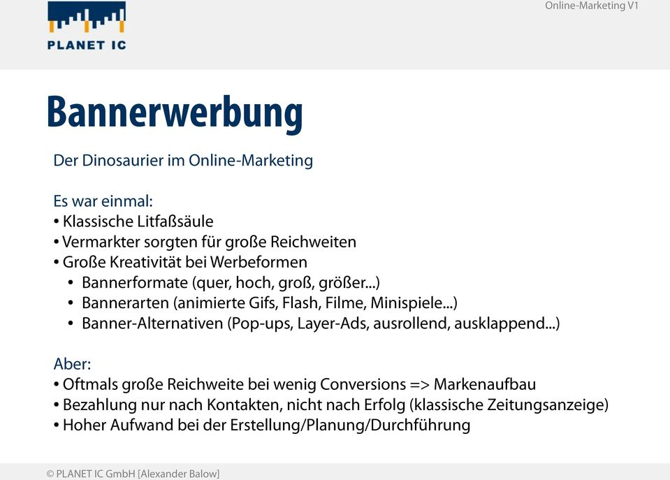 ..) Banner-Alternativen (Pop-ups, Layer-Ads, ausrollend, ausklappend.