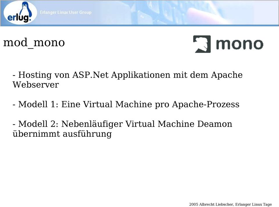 Modell 1: Eine Virtual Machine pro