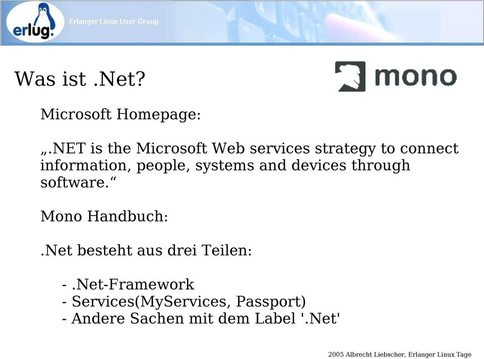 people, systems and devices through software. Mono Handbuch:.