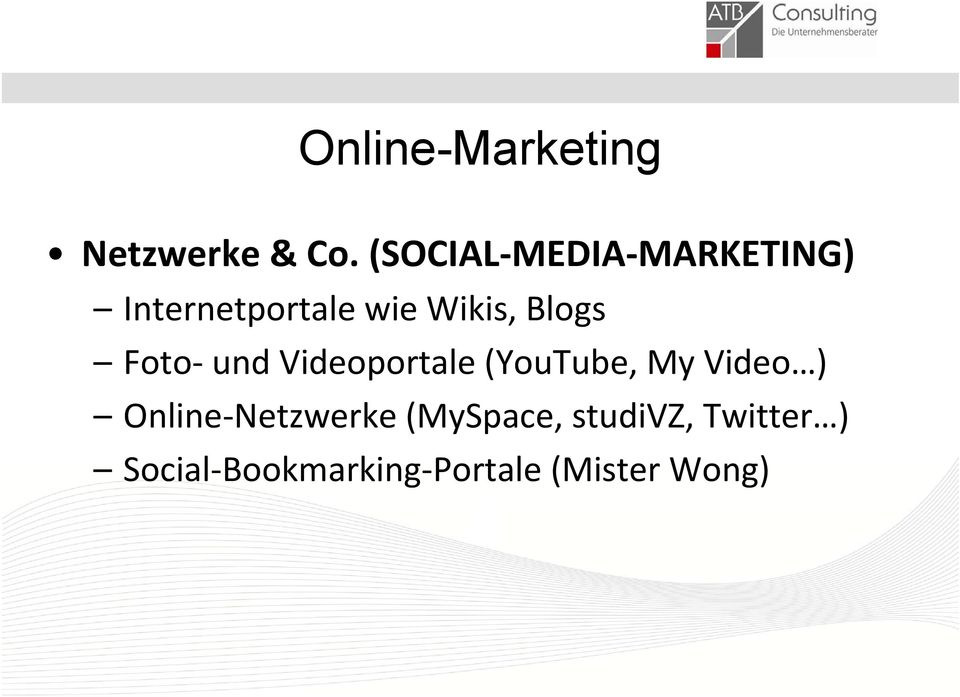 Wikis, Blogs Foto und Videoportale (YouTube, My