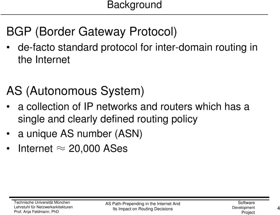 collection of IP networks and routers which has a single and clearly