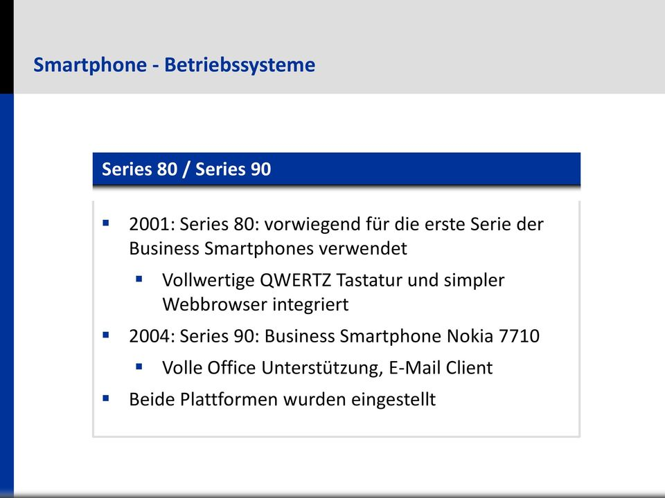 Webbrowser integriert 2004: Series 90: Business Smartphone Nokia 7710