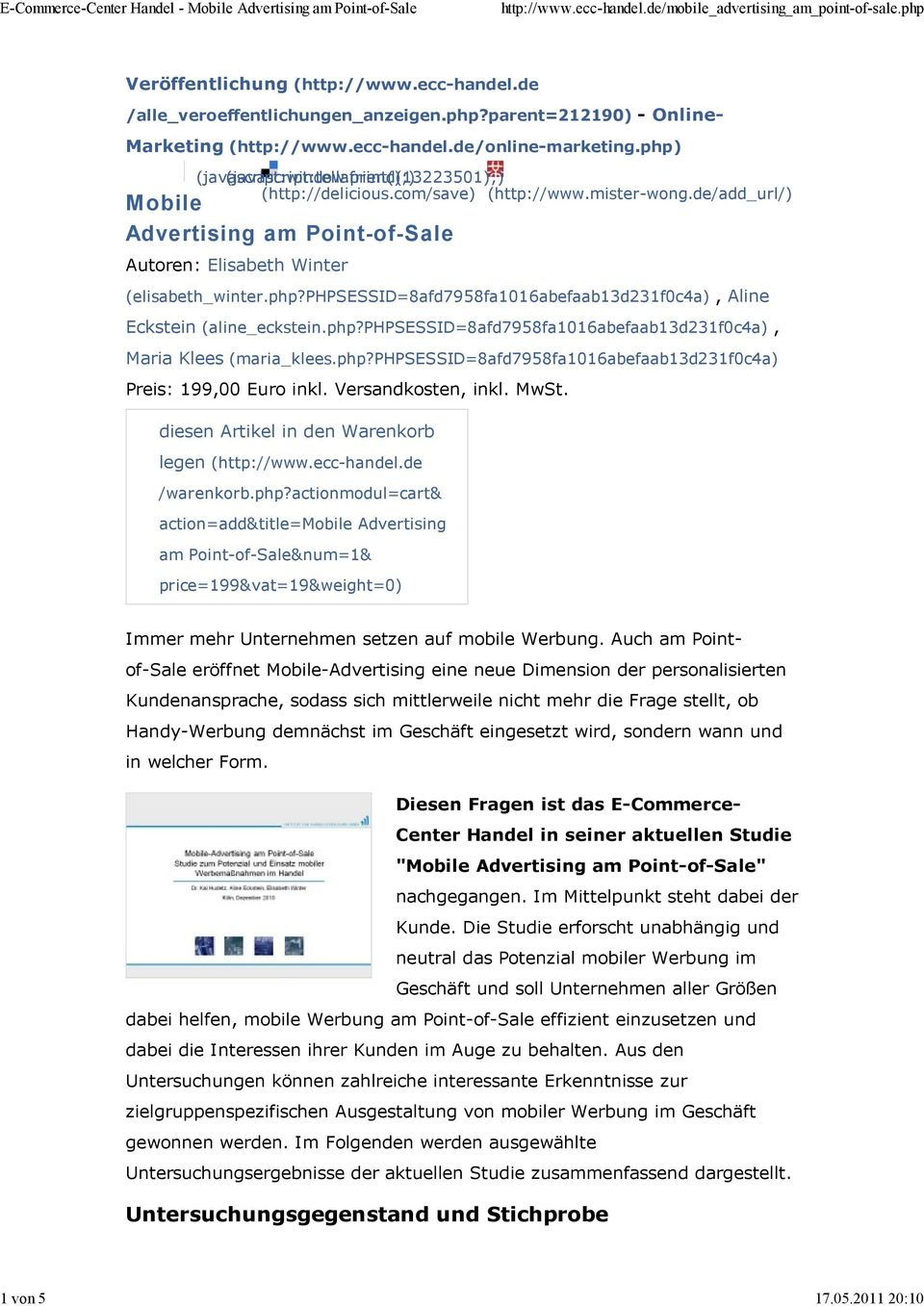 de/add_url/) Mobile Advertising am Point-of-Sale Autoren: Elisabeth Winter (elisabeth_winter.php?phpsessid=8afd7958fa1016abefaab13d231f0c4a), Aline Eckstein (aline_eckstein.php?phpsessid=8afd7958fa1016abefaab13d231f0c4a), Maria Klees (maria_klees.