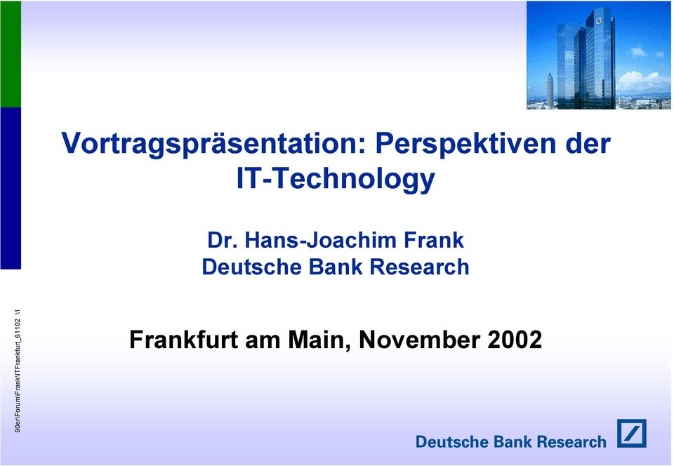 Hans-Joachim Frank Deutsche Bank Research