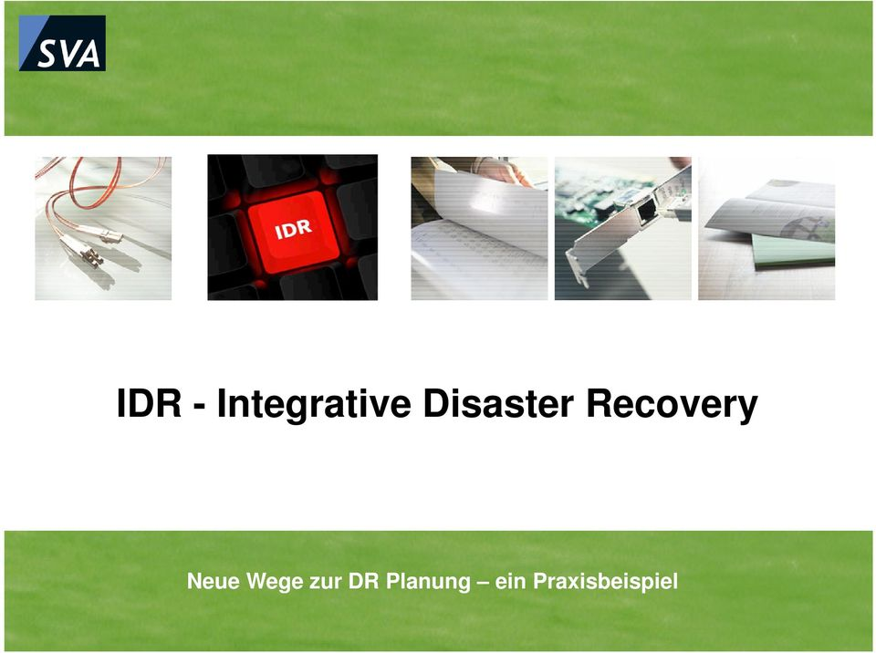 Integrative Disaster Recovery