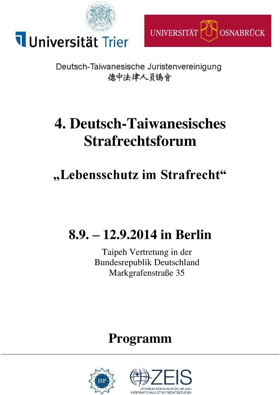 12.9.2014 in Berlin Taipeh Vertretung in
