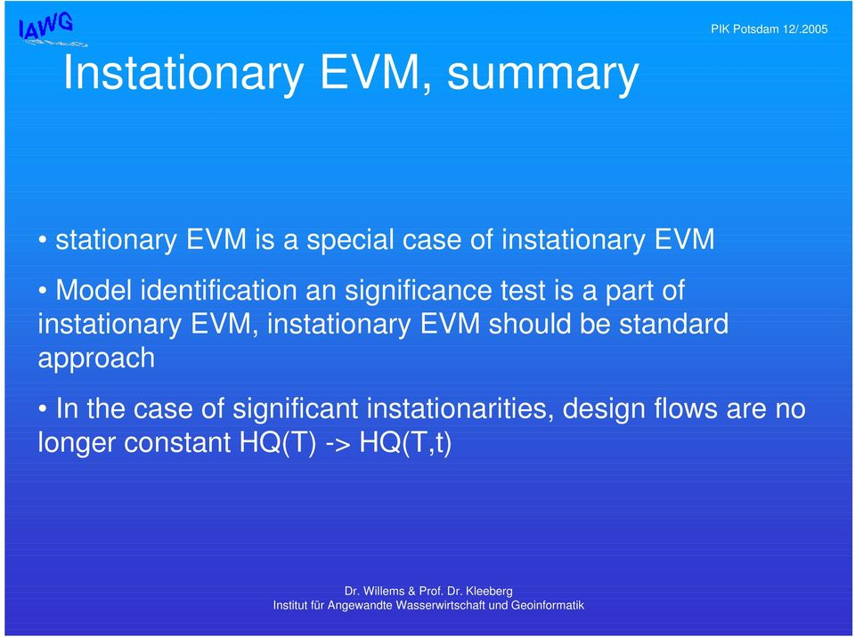 instationary EVM, instationary EVM should be standard approach In the