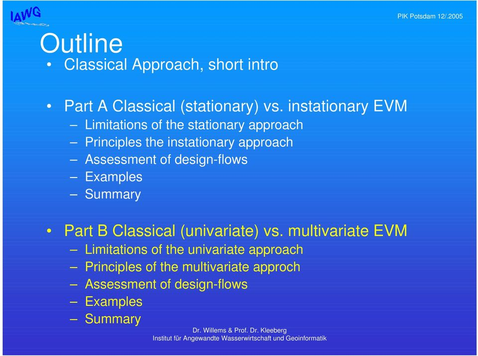 Assessment of design-flows Examples Summary Part B Classical (univariate) vs.