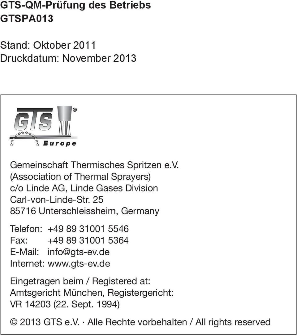 (Association of Thermal Sprayers) c/o Linde AG, Linde Gases Division Carl-von-Linde-Str.