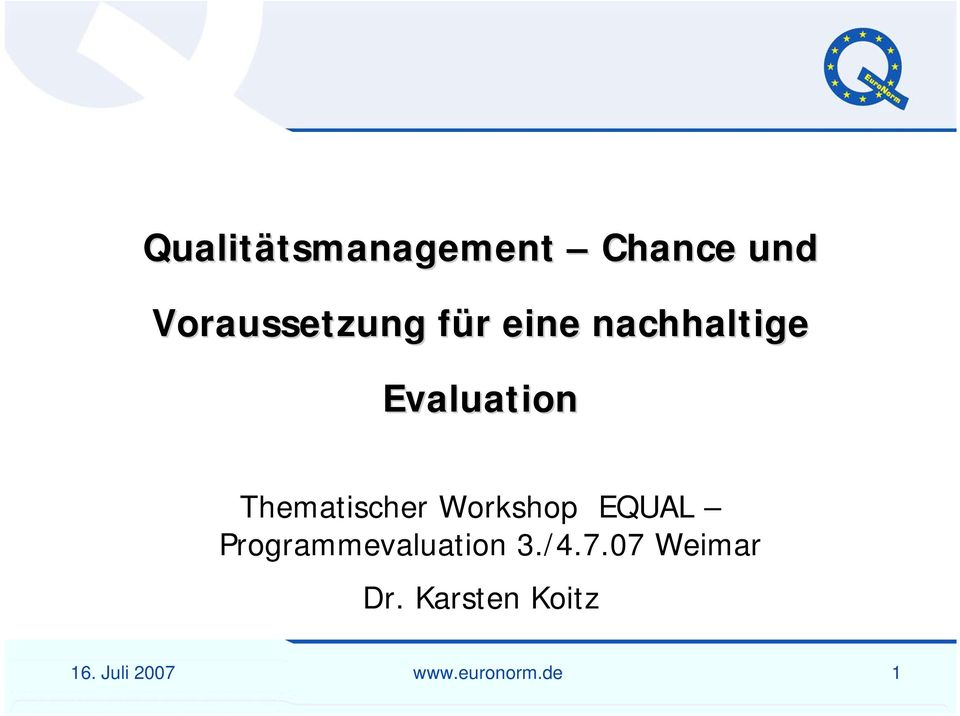 Workshop EQUAL Programmevaluation 3./4.7.