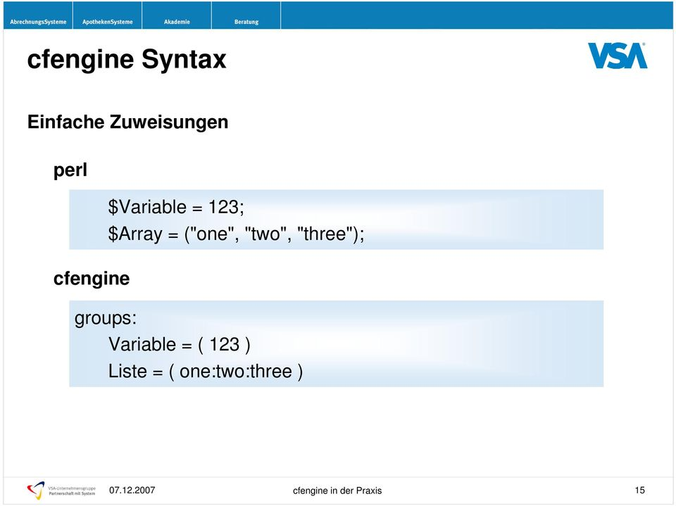 """three""); cfengine groups: Variable = ( 123"