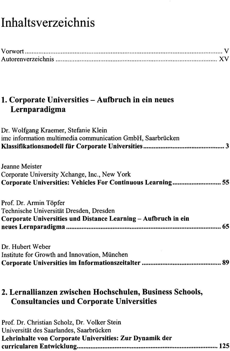 , New York Corporate Universities: Vehicles For Continuous Learning 55 Prof. Dr.