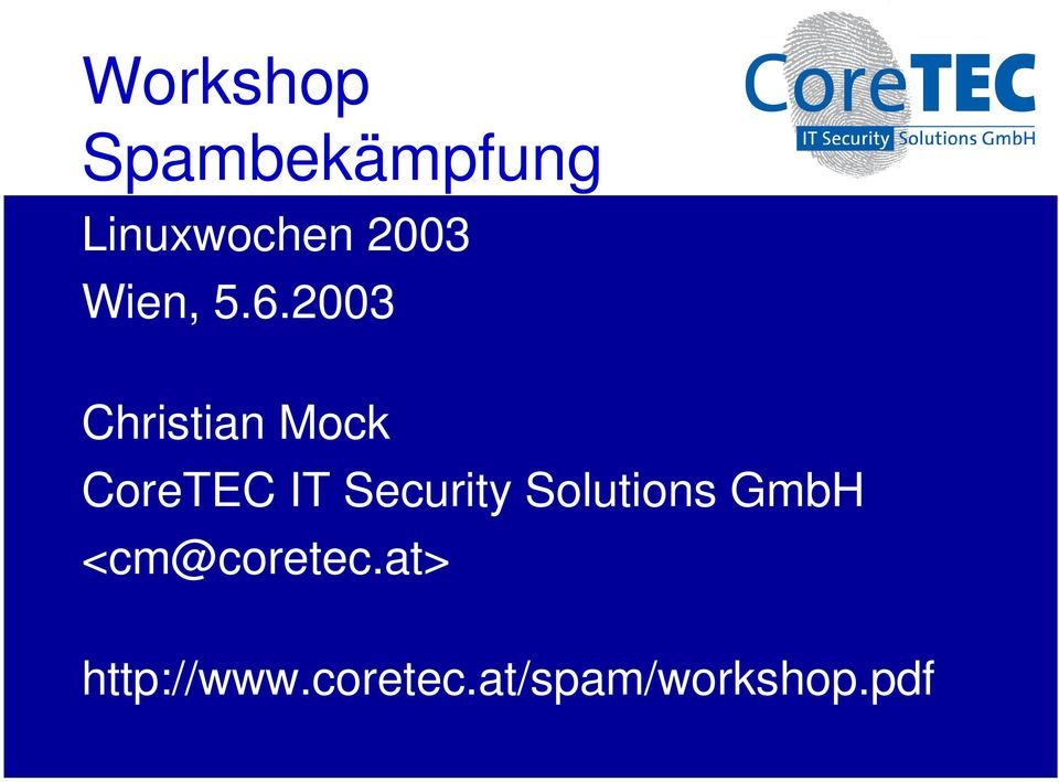 2003 Christian Mock CoreTEC IT Security