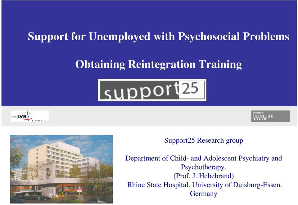 Child- and Adolescent Psychiatry and Psychotherapy. (Prof. J.