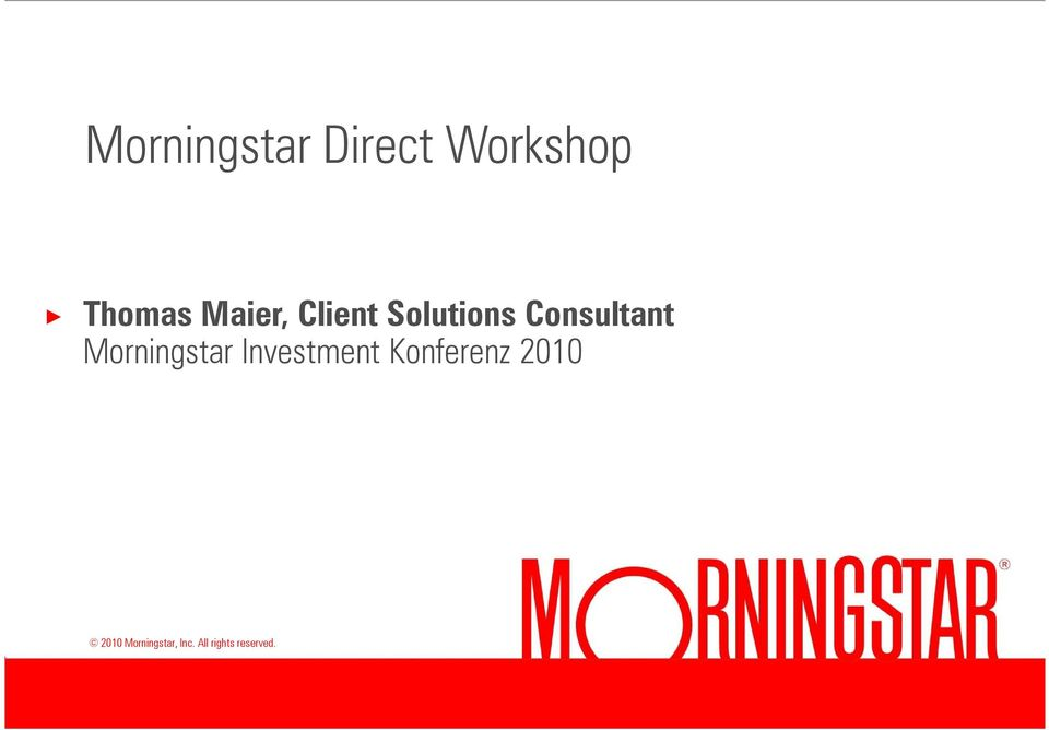Morningstar Investment Konferenz 2010