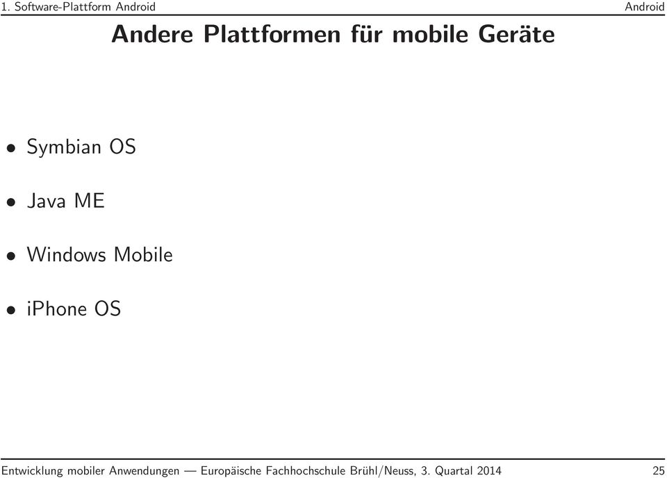 Windows Mobile iphone OS Entwicklung mobiler