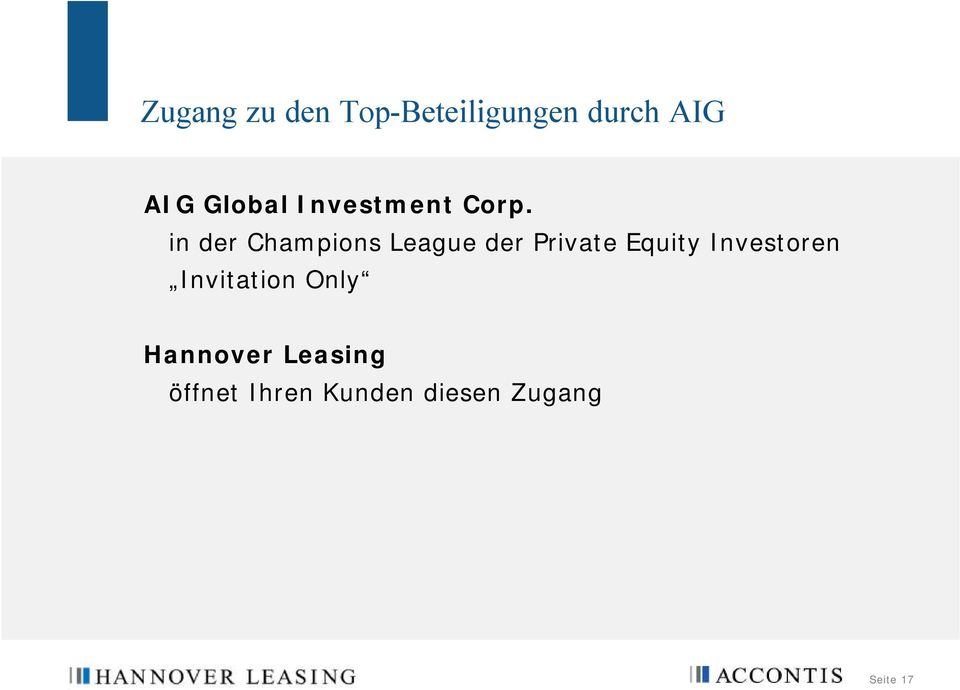 in der Champions League der Private Equity