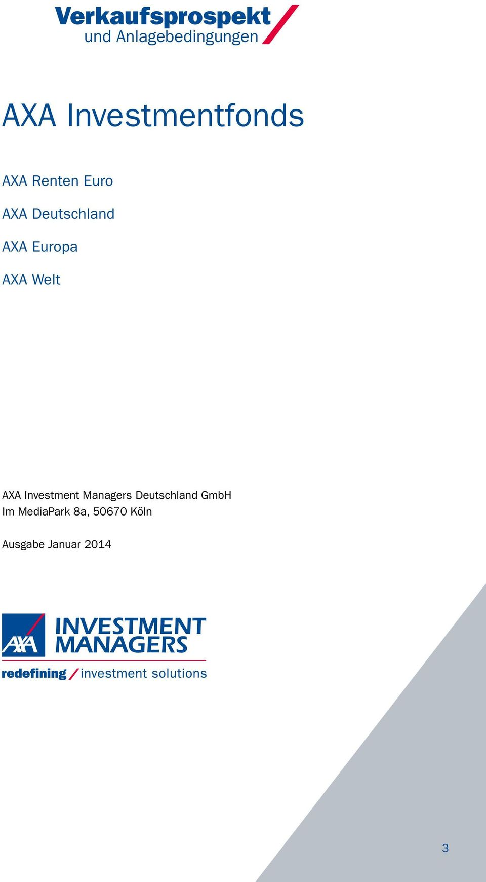 AXA Europa AXA Welt AXA Investment Managers