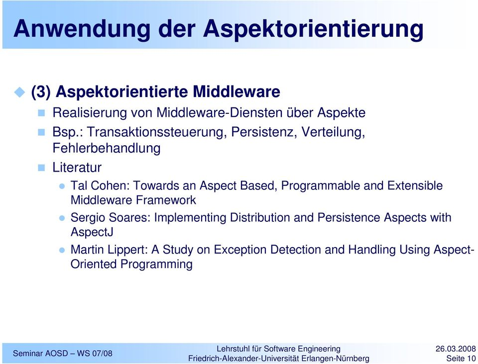 Programmable and Extensible Middleware Framework Sergio Soares: Implementing Distribution and Persistence Aspects