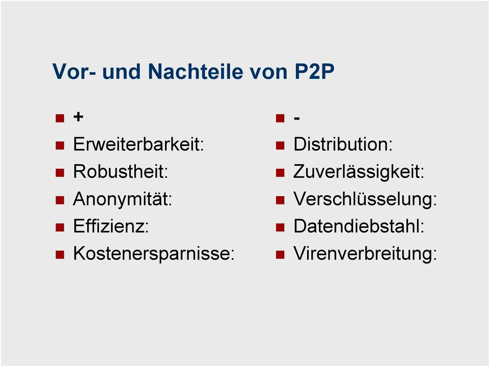 Kostenersparnisse: - Distribution: