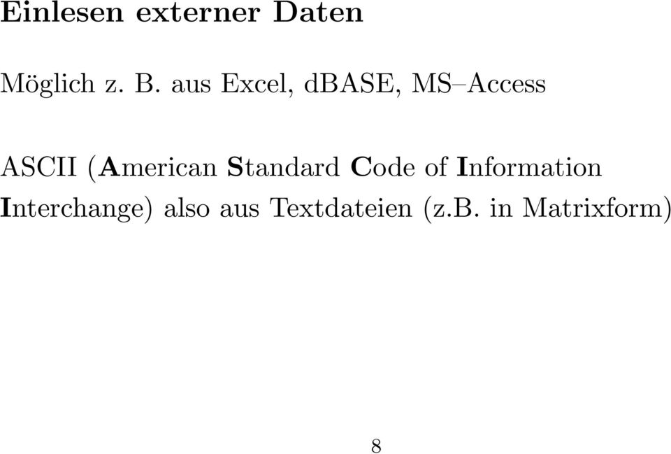 (American Standard Code of Information