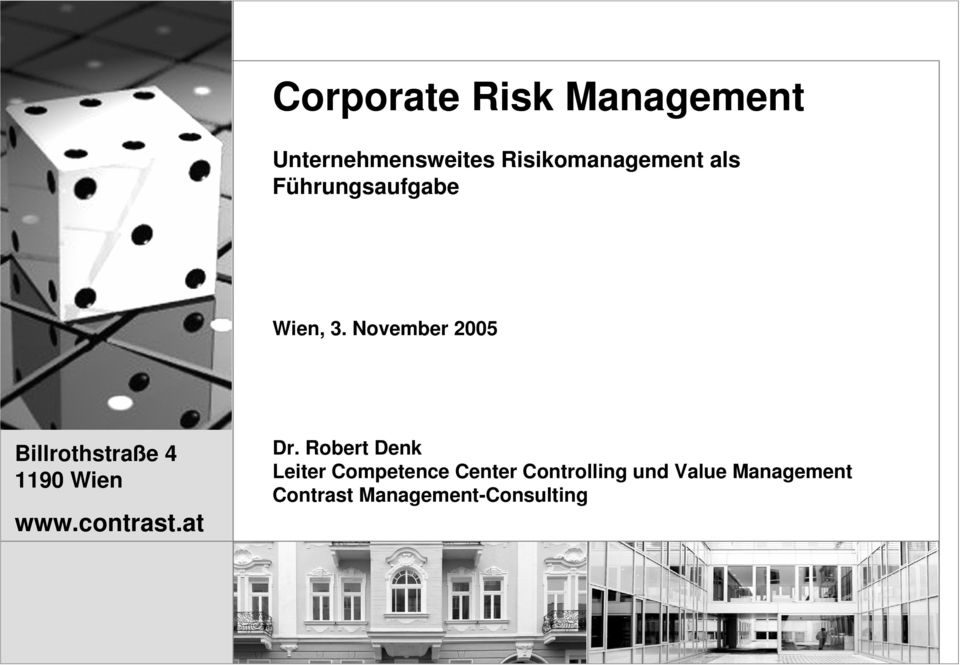 Robert Denk Leiter Competence Center Controlling und Value Management Contrast Management-Consulting Contrast