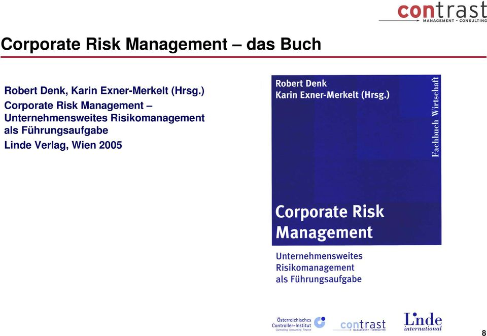 ) Corporate Risk Management