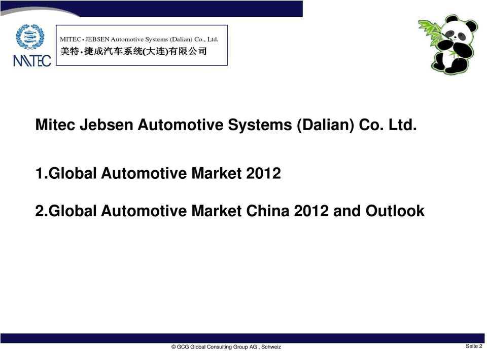 Global Automotive Market China 2012 and