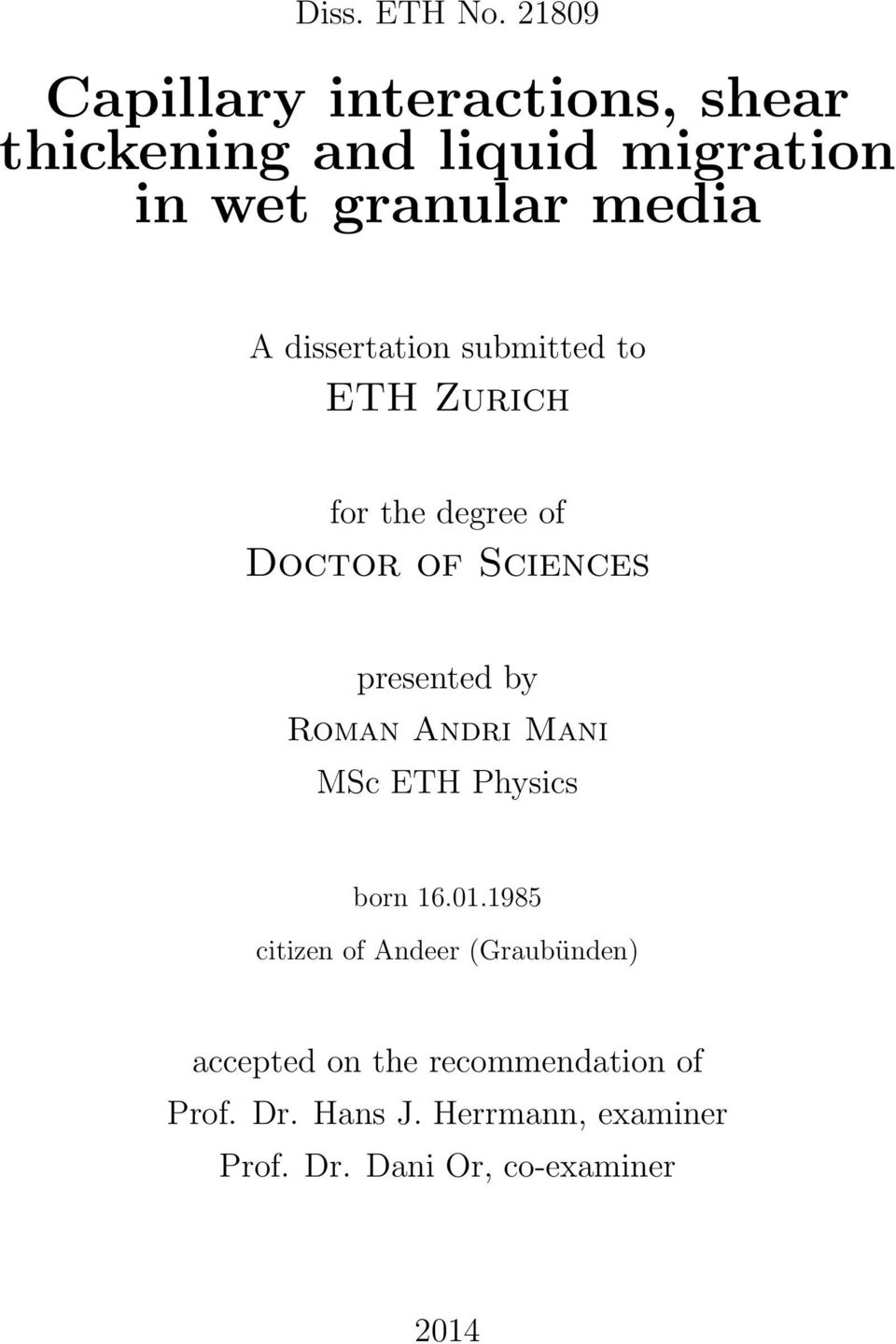 dissertation submitted to ETH Zurich for the degree of Doctor of Sciences presented by Roman