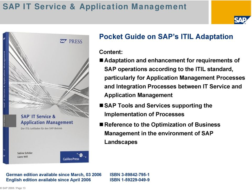Management SAP Tools and Services supporting the Implementation of Processes Reference to the Optimization of Business Management in the environment